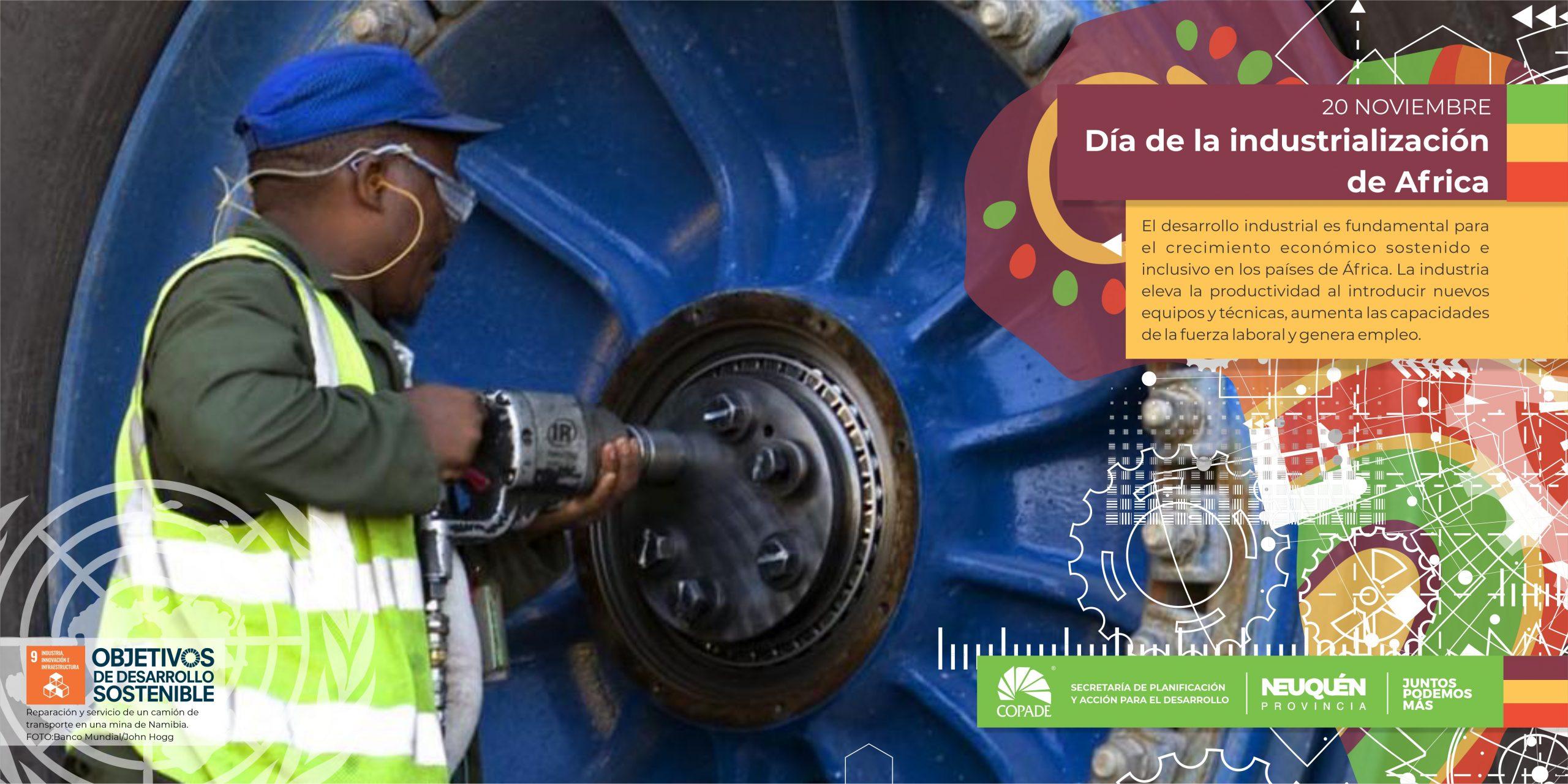 20 de Noviembre | Día de la industrialización de África