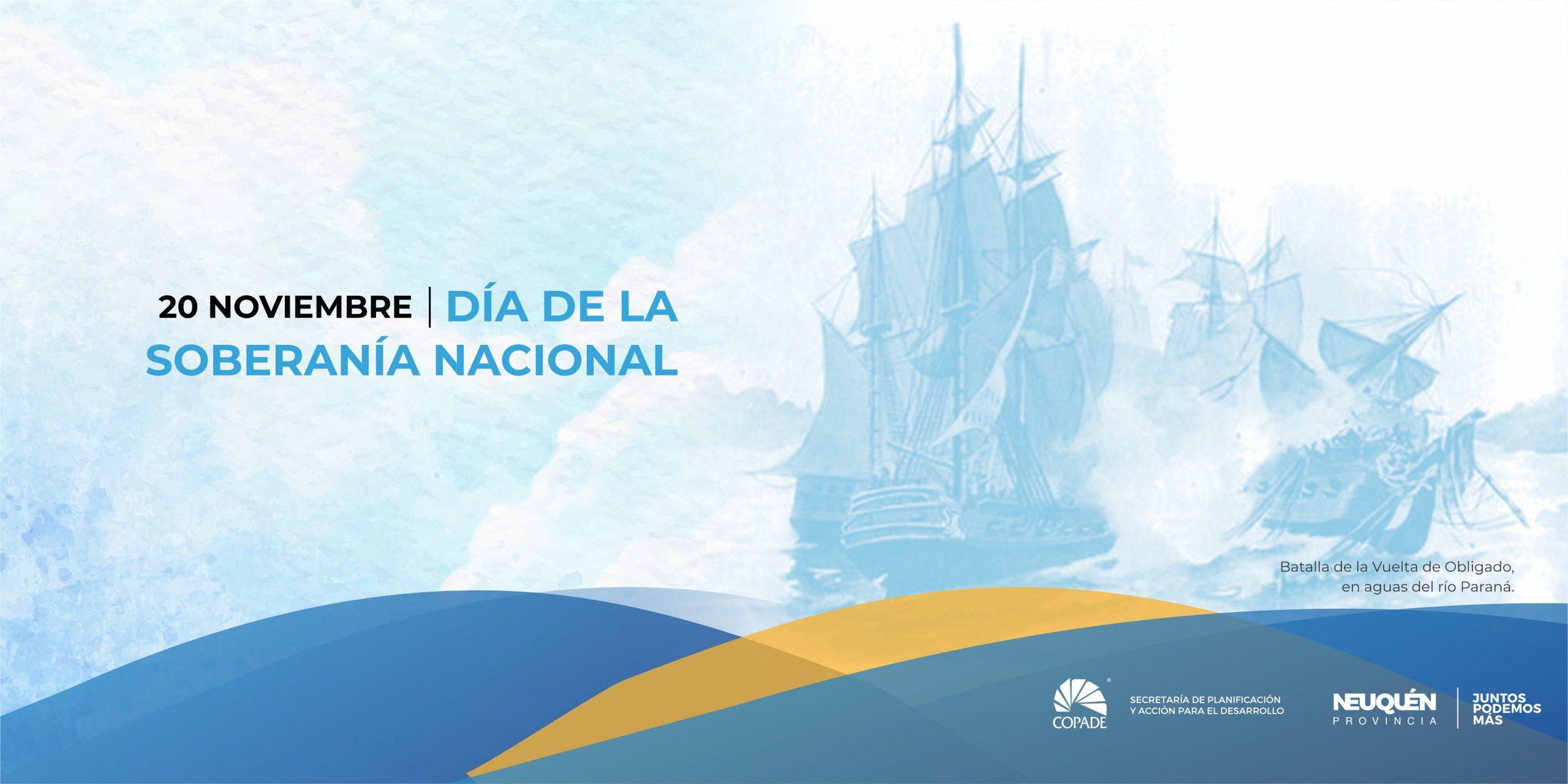 20 noviembre | Día de la Soberanía Nacional