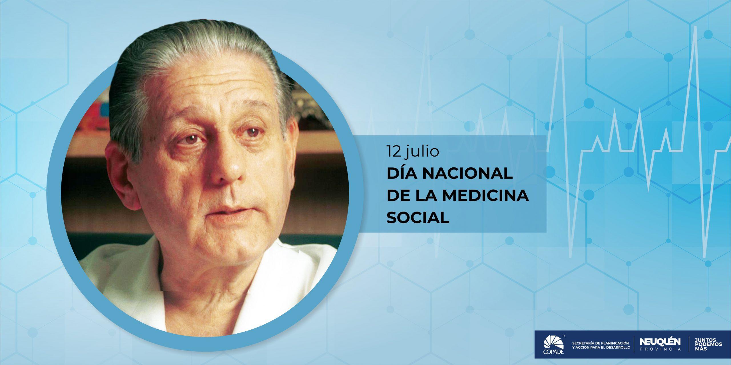 12 de Julio | Día Nacional de la Medicina Social