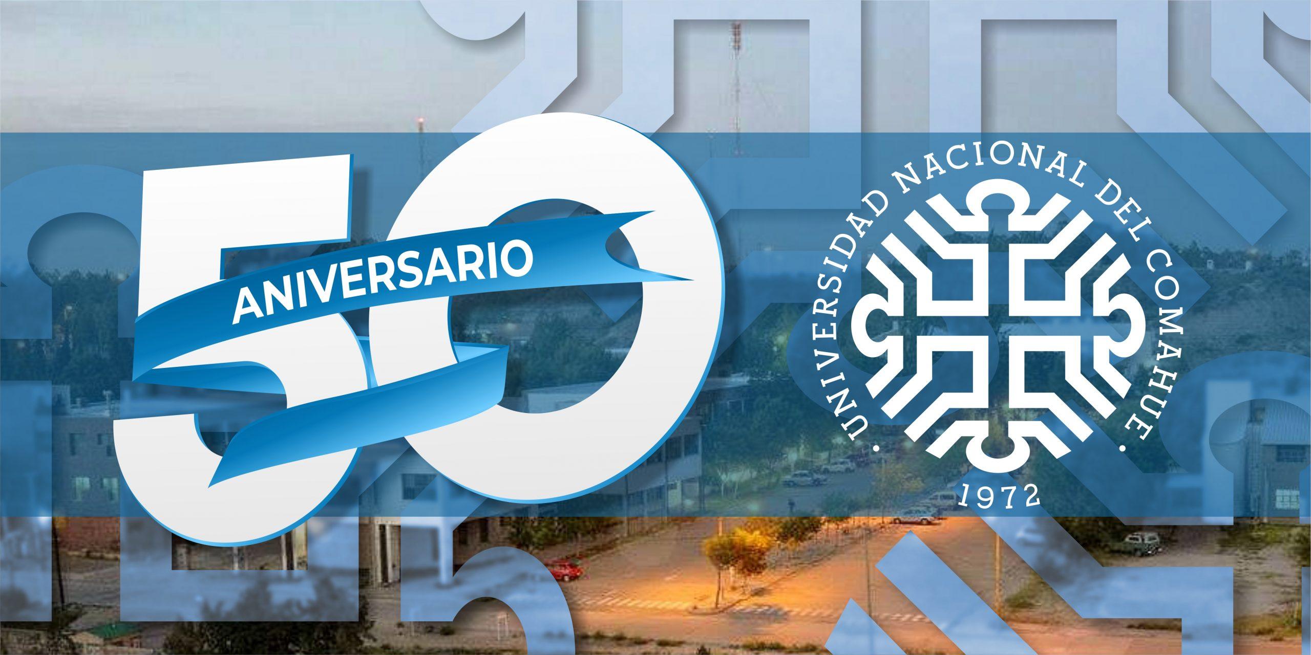 15 de Julio | 50°  Aniversario de la Universidad Nacional del Comahue