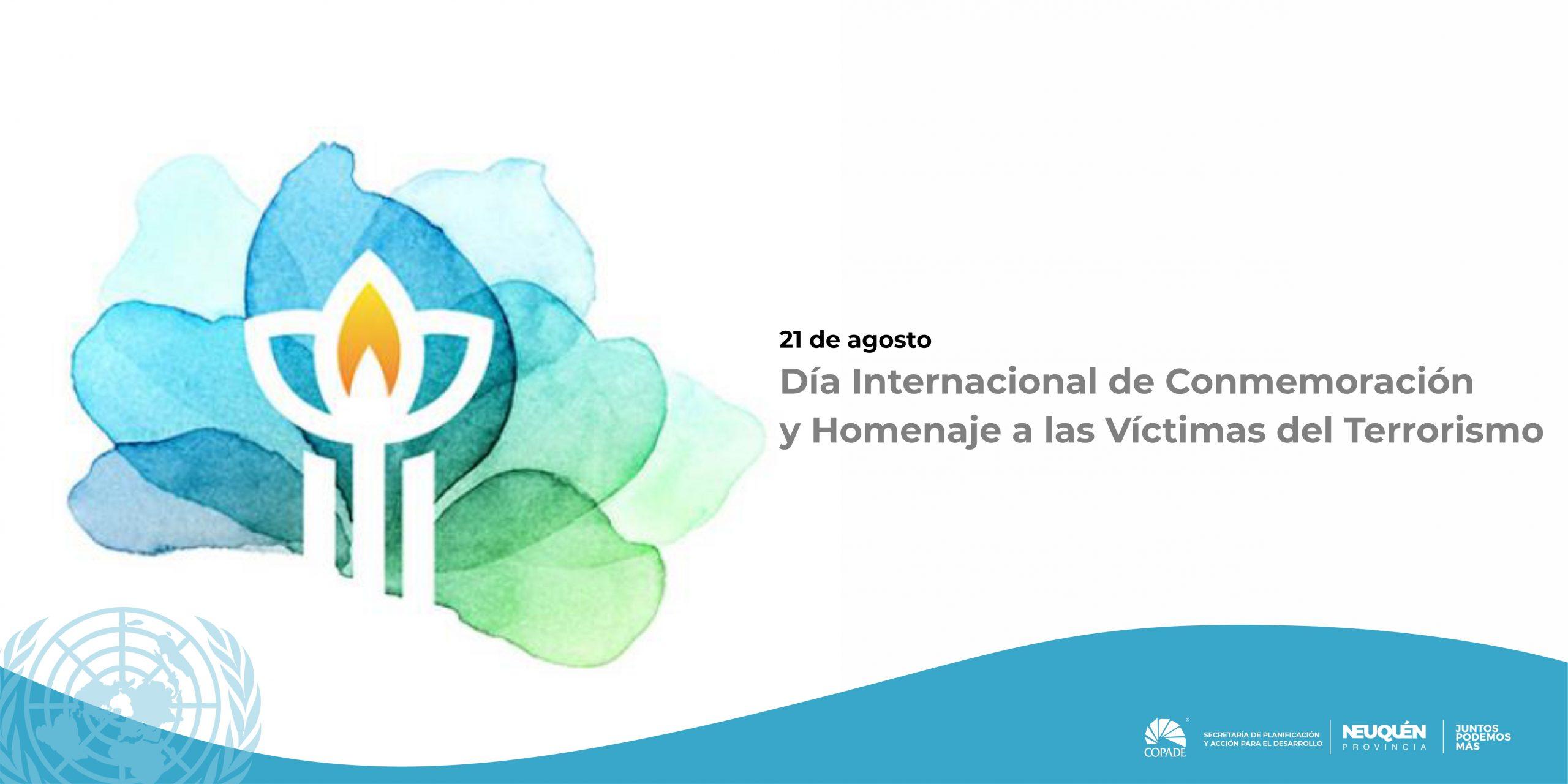 Día Internacional de Conmemoración y Homenaje de las Víctimas de Terrorismo.